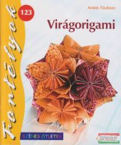 Virágorigami - Fortélyok