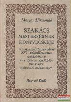 Király Erzsébet szerk. - Szakács mesterségnek könyvecskéje