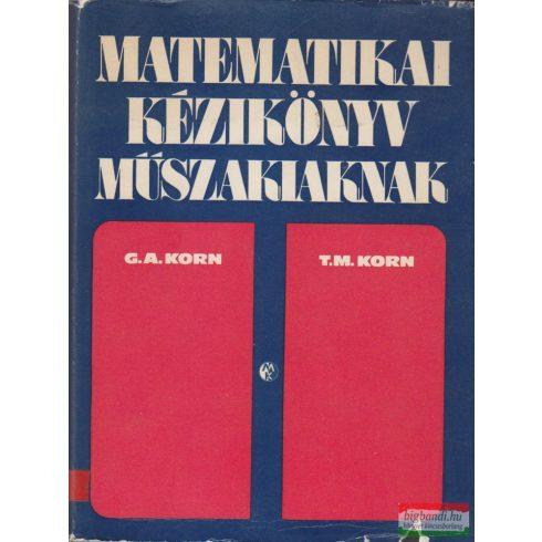 Granino A. Korn, Theresa M. Korn - Matematikai kézikönyv műszakiaknak