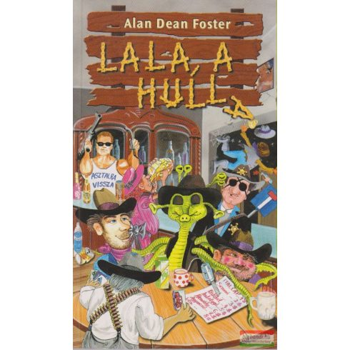 Alan Dean Foster - Lala, a hulla