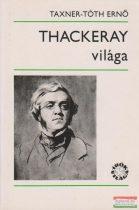 Thackeray világa
