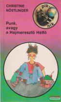 Punk, vagy a Hajmeresztő Hétfő