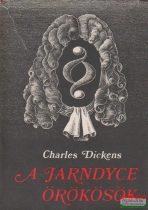 Charles Dickens - A Jarndyce örökösök