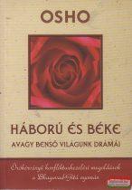 Háború és béke - Avagy benső világunk drámái - Örökérvényű konfliktuskezelési megoldások a Bhagavad-Gítá nyomán