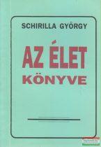 Schirilla György - Az élet könyve