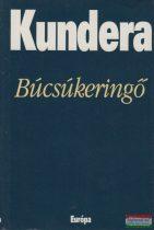 Milan Kundera - Búcsúkeringő