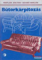 Szabó Miklós, Matlák Zoltán - Bútorkárpitozás