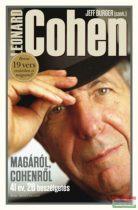 Leonard Cohen - Magáról, Cohenről