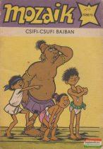 Mozaik 1988/11. - Csifi-Csufi bajban
