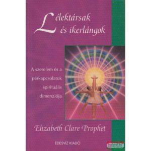 Elizabeth Clare Prophet - Lélektársak és ikerlángok