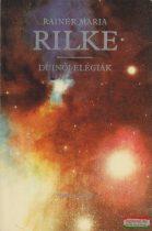 Rainer Maria Rilke - Duinói elégiák