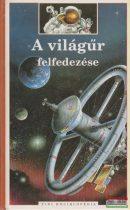 Alain Dupas - A világűr felfedezése