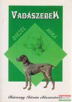 Diezel - Dr. Mika Károly ford. - Vadászebek