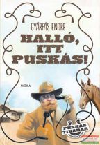 Gyárfás Endre - Halló, itt Puskás! - Puskás Tivadar kalandos élete