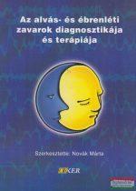 Dr. Novák Márta szerk. - Az alvás- és ébrenléti zavarok diagnosztikája és terápiája