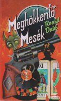 Roald Dahl - Meghökkentő mesék