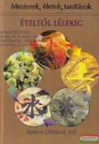 Ételtől lélekig (makrobiotika)