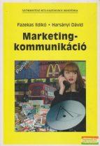 Fazekas Ildikó, Harsányi Dávid - Marketingkommunikáció