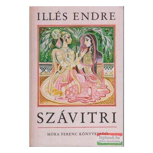 Illés Endre - Szávitri - történet a szerelemről és a halálról