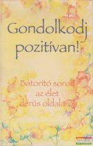 Szabó Lea, Patricia Wayant szerk. - Gondolkodj pozitívan!