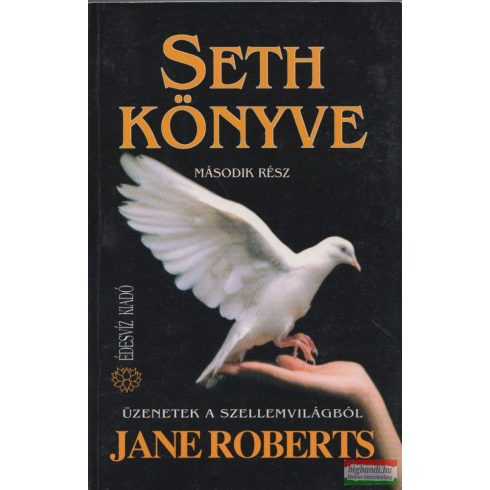 Jane Roberts - Seth könyve - második rész