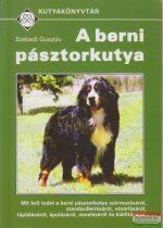 Szabadi Gusztáv - A berni pásztorkutya