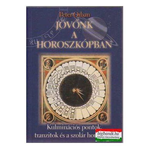 Peter Orban - Jövőnk a horoszkópban