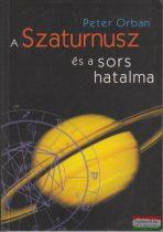Peter Orban - A Szaturnusz és a sors hatalma