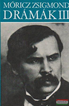 Móricz Zsigmond drámák III.