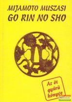 Mijamoto Muszasi - Go Rin No Sho - Az öt gyűrű könyve