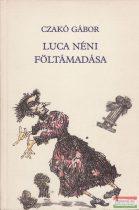 Luca néni föltámadása