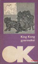 King Kong gyermekei - Mai német elbeszélők
