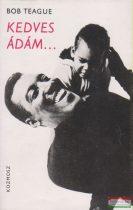 Bob Teague - Kedves Ádám...