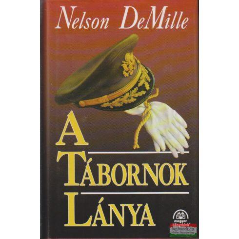 Nelson DeMille - A tábornok lánya