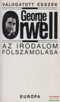 George Orwell - Az irodalom fölszámolása