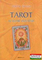 Gerd B. Ziegler - Tarot - Az életbe vezető út