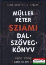 Sziámi dalszövegek 1980-2005