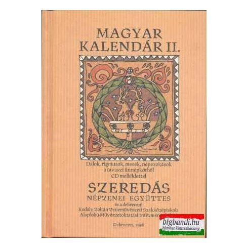 Szeredás - Magyar kalendár II. könyv + CD
