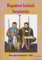 Oggolder Gergely szerk. - Ragadozó halaink horgászata