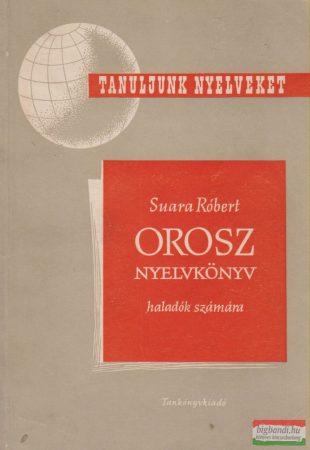 Orosz nyelvkönyv haladók számára