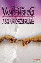 Philipp Vandenberg - A sixtusi összeesküvés