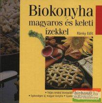 Biokonyha magyaros és keleti ízekkel