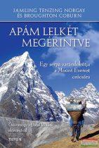 Jamling Tenzing Norgay, Broughton Coburn - Apám lelkét megérintve - Egy serpa zarándokútja a Mount Everest csúcsára