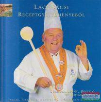 Laci bácsi receptgyűjteményéből - Boldogasszony, Böjtelő és Böjtmás hava