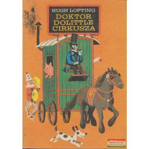 Hugh Lofting - Doktor Dolittle cirkusza