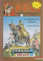 Botond - történelmi képregény magazin 2006. 13. szám
