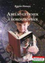 Brigitte Hamann - A belső gyermek a horoszkópban