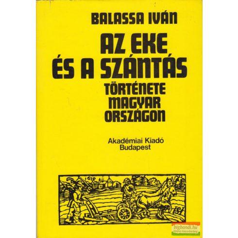 Az eke és a szántás története Magyarországon
