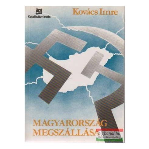 Magyarország megszállása (Katalizátor)