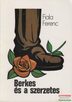 Fiala Ferenc - Berkes és a szerzetes